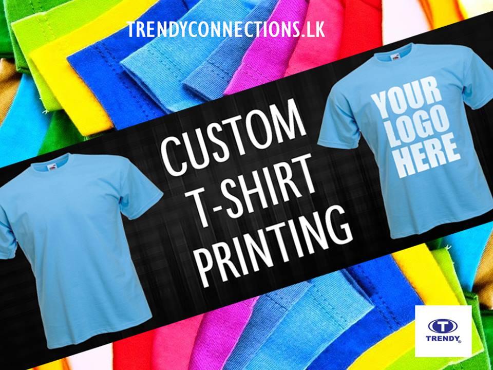 Trendy Custom Print T-Shirts | Sri Lanka Apparel Brands ...